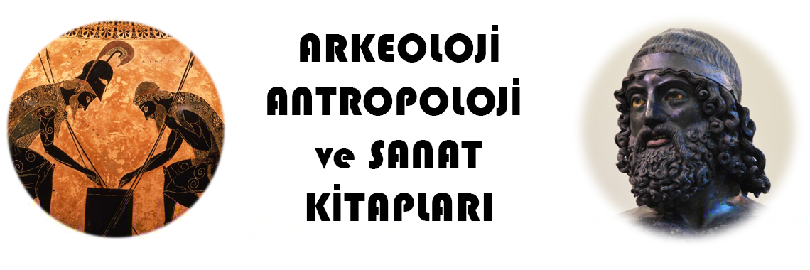 Arkeoloji, Antropoloji ve Sanat Kitapları