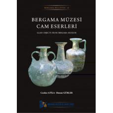 Bergama Müzesi Cam Eserleri/Glass Objects from Bergama Museum